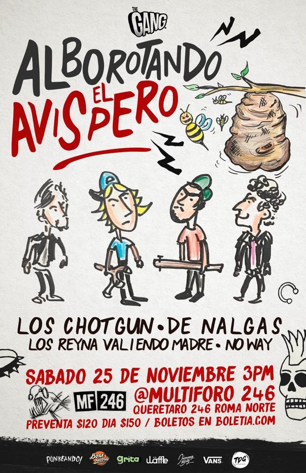 Los Chotgun, De Nalgas, Los Reyna VM y No Way, más que preparados para Alborotar el Avispero.