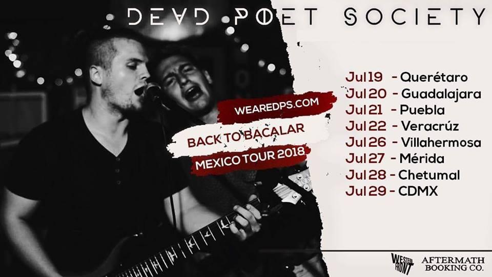 Dead Poet Society reprogramará su Back To Bacalar México Tour