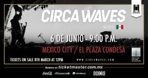 Circa Waves - Flyer