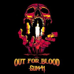 Sum 41 Out For Blood