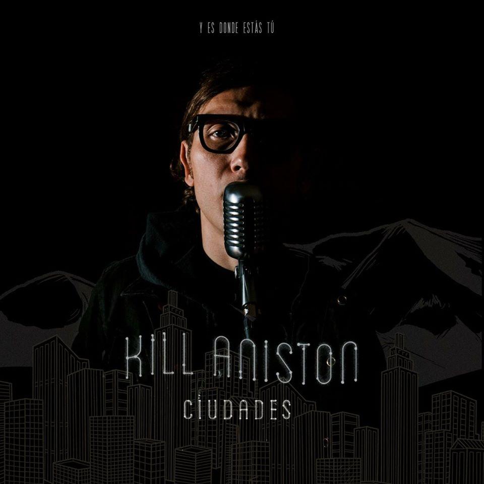 Ciudades, lo más reciente de Kill Aniston
