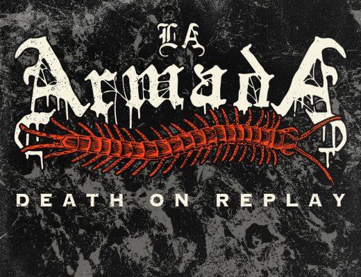 La Armada - Death On Replay