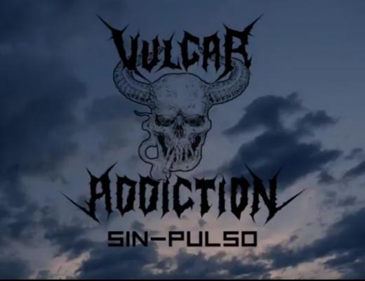 vulgar addiction