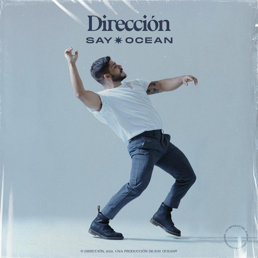 Say Ocean - Dirección